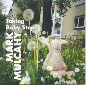 MARK MULCAHY, taking by steps cover