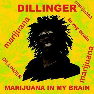 DILLINGER, marijuana in my brain cover