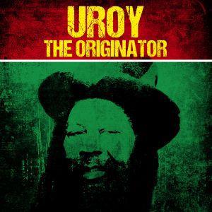 U ROY, the originator cover