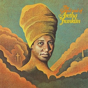 ARETHA FRANKLIN, the gospel soul of.... cover