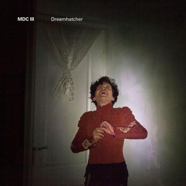 MDC III, dreamhatcher cover