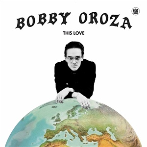 BOBBY OROZA, this love cover