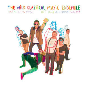 Cover WILD CLASSICAL MUSIC ENSEMBLE, tout va bien se passer ...