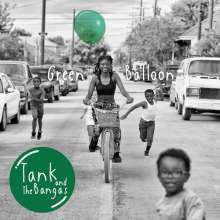 TANK AND THE BANGAS, green balloon cover