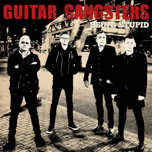 GUITAR GANGSTERS, being stupid ep cover
