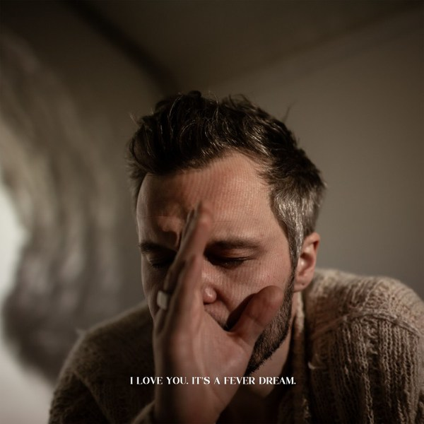 TALLEST MAN ON EARTH, i love you. it´s a fever dream cover
