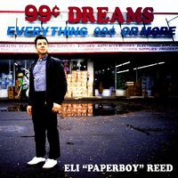ELI PAPERBOY REED, 99 cent dreams cover