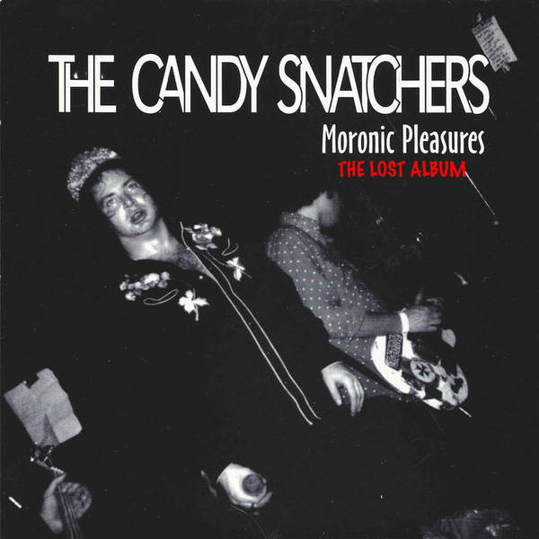 CANDY SNATCHERS, moronic pleasures cover