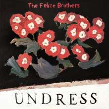 FELICE BROTHERS, undress cover