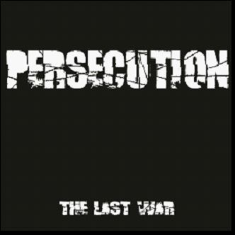 PERSECUTION, the last war cover