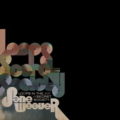 Cover JANE WEAVER, loops in the secret society