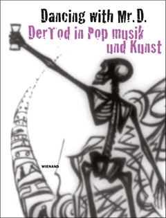 V/A (JÖRG V./LUISA R./ANNA S./Kelly Gisela W.), dancing with mr. d. der tod in popmusik und kunst cover