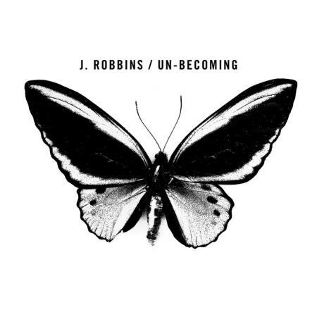 J. ROBBINS, un-becoming cover