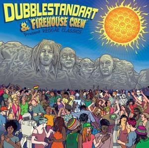 DUBBLESTANDART & FIREHOUSE CREW, present reggae classics cover