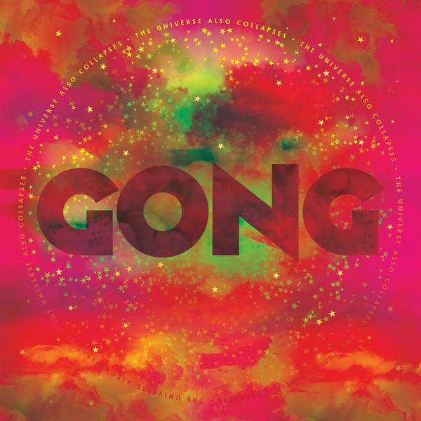 GONG, the universe also collapses cover