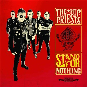 HIP PRIESTS, stand for nothing cover