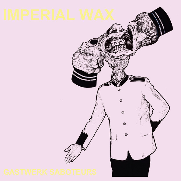 IMPERIAL WAX, gastwerk saboteurs cover