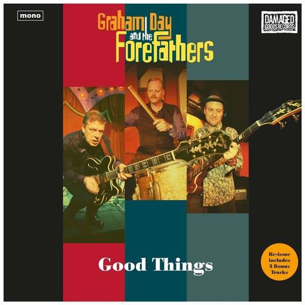 GRAHAM DAY & THE FOREFATHERS, good things cover