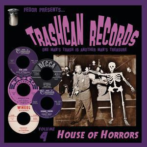 V/A, trashcan records 04 - house of horrors cover