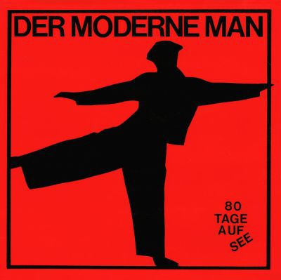 DER MODERNE MAN, 80 tage auf see cover