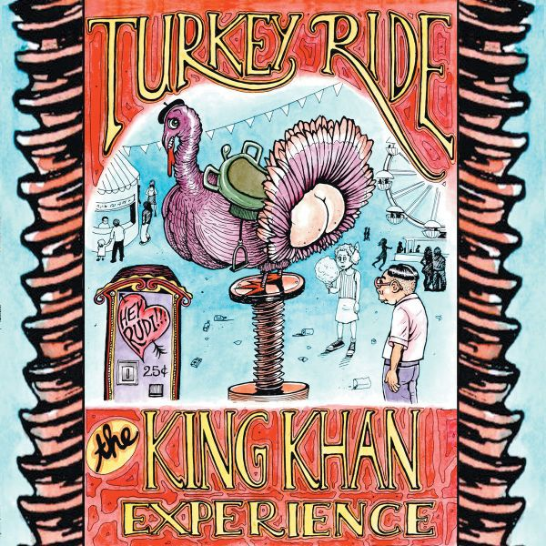 KING KHAN EXPERIENCE, turkey ride cover