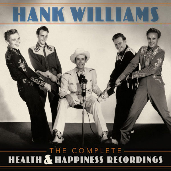 HANK WILLIAMS, the complete health & happiness recordings cover