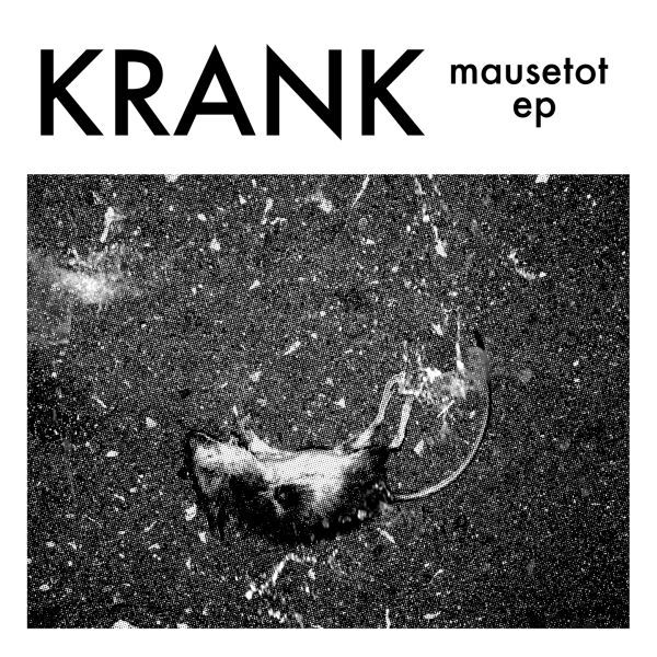 Cover KRANK, mausetot ep