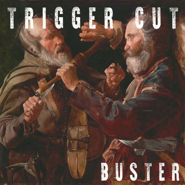 TRIGGER CUT, buster cover