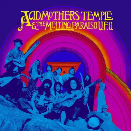 ACID MOTHERS TEMPLE & THE MELTING PARAISO U.F.O., s/t cover