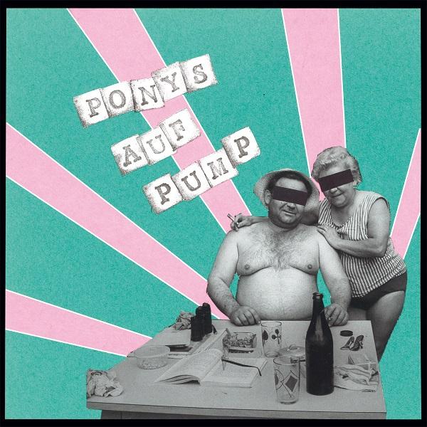 B´SCHIßN / PONYS AUF PUMP, split cover