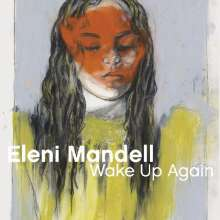 ELENI MANDELL, wake up again cover