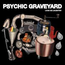 Cover PSYCHIC GRAVEYARD, loud as laughter