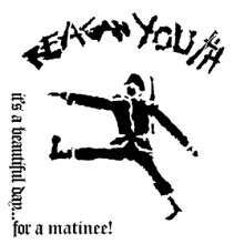 REAGAN YOUTH, it´s a beautiful day for a matinee! cover