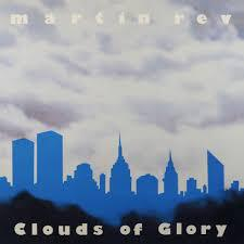 MARTIN REV, clouds of glory cover
