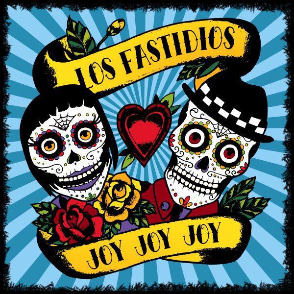 LOS FASTIDIOS, joy joy joy cover