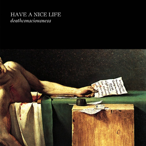 HAVE A NICE LIFE, deathconsciousness cover