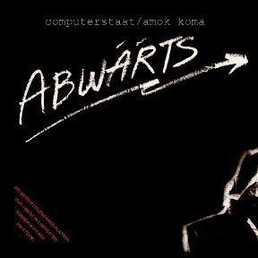 Cover ABWÄRTS, computerstaat / amok koma