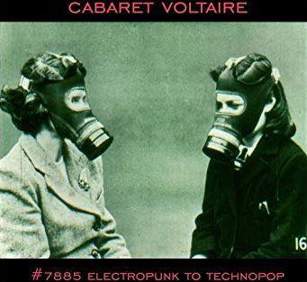 CABARET VOLTAIRE, no.7885 /(electropunk to technopop) cover