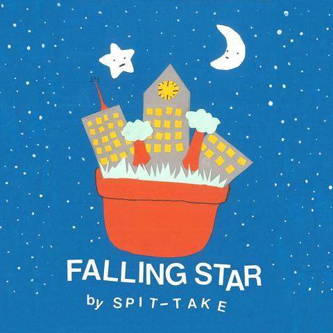 SPIT-TAKE, falling star cover