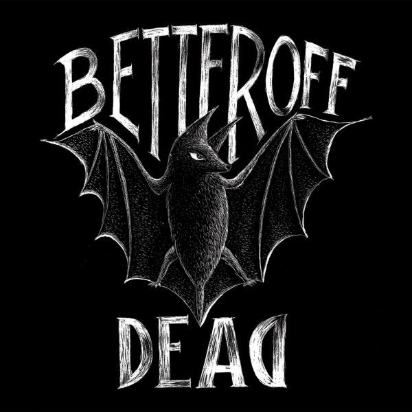 Cover BETTER OFF DEAD, s/t