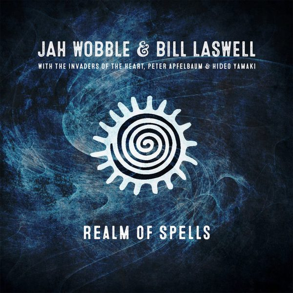 Cover JAH WOBBLE & BILL LASWELL, realm of spells