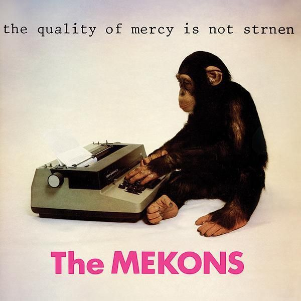 MEKONS, the quality of mercy is not strnen cover