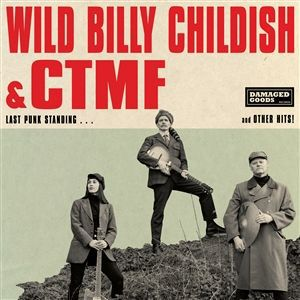 Cover BILLY CHILDISH & CTMF, last punk standing