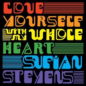 Cover SUFJAN STEVENS, love yourself