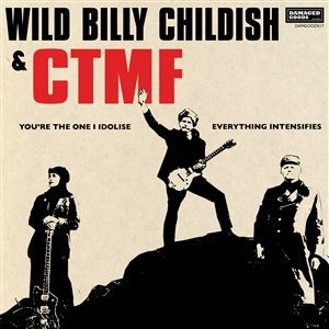 BILLY CHILDISH & CTMF, you´re the one i idolise cover