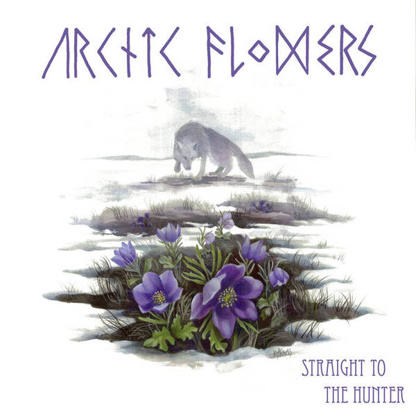 ARCTIC FLOWERS, straight to the hunter cover