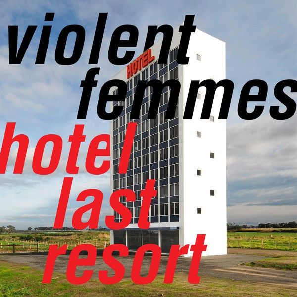 VIOLENT FEMMES, hotel last resort cover