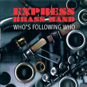 EXPRESS BRASS BAND, who´s following who cover