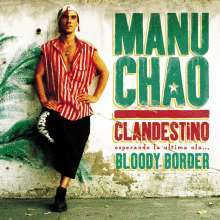 MANU CHAO, clandestino / bloody borders cover