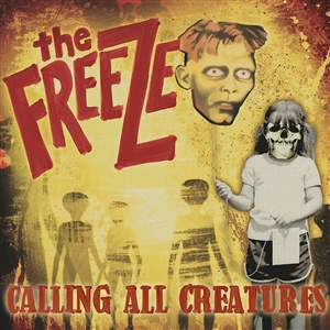 FREEZE, calling all creatures cover